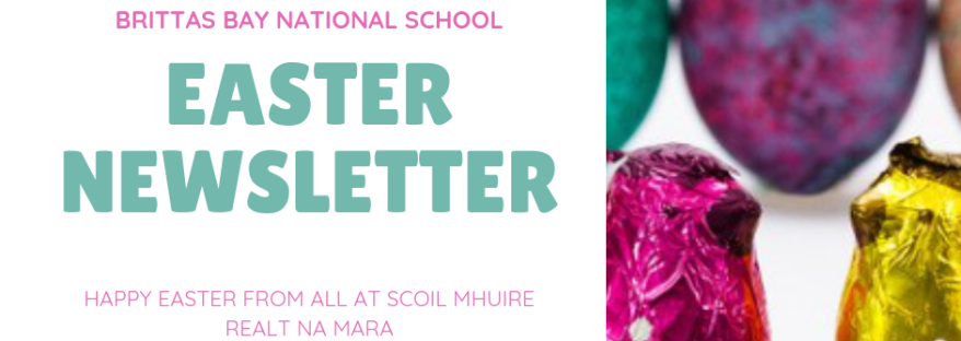 Easter newsletter Brittas Bay School